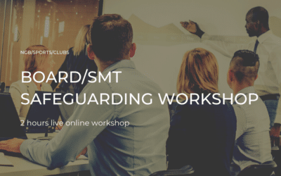 Safeguarding workshops for BOARD/SMT level